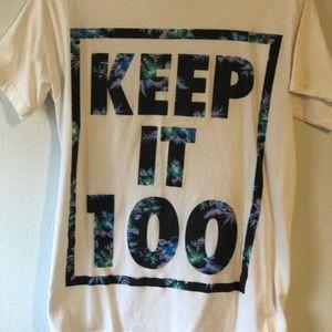 Keep it 100 shirt